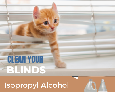 Clean your blinds with Isopropyl Alcohol